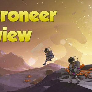 astroneer-early-review