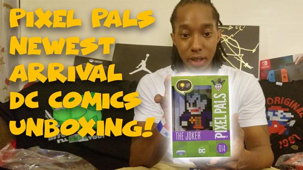 Pixel-pals-joker-unboxing-sm